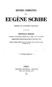 Oeuvres complètes de Eugène Scribe: Volumes11à12