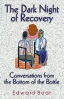 The Dark Night of Recovery PDF