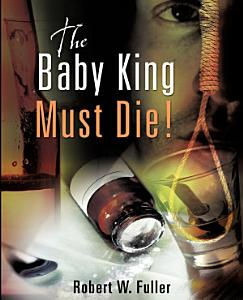The Baby King Must Die  Book