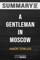 Download Summary of A Gentleman in Moscow  A Novel by Amor Towles  Trivia Quiz for Fans Book