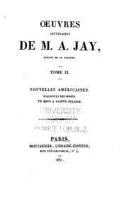 OEuvres littéraires de M. A. Jay: Volume2