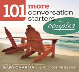 101 More Conversation Starters for Couples Book