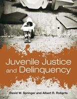 Juvenile Justice and Delinquency PDF