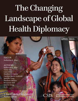 The Changing Landscape of Global Health Diplomacy