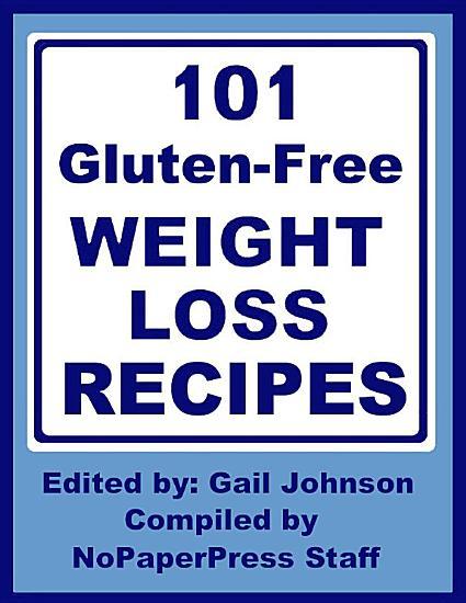 101 Gluten Free Weight Loss Recipes PDF