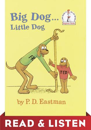 Big Dog   Little Dog  Read   Listen Edition PDF