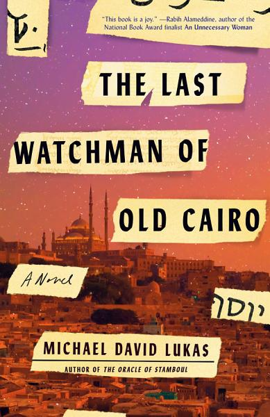 Download The Last Watchman of Old Cairo Book