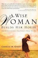 A Wise Woman Builds Her House PDF
