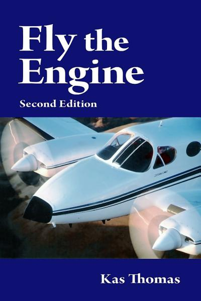 Fly The Engine Second Edition
