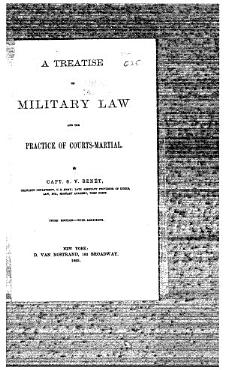 A Treatise on Military Law and the Practice of Courts Martial PDF