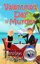 Valentine's Day is Murder: (McKinley Mysteries Book 8)