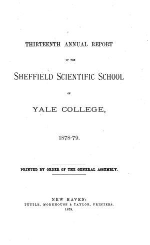 Report of the Sheffield Scientific School of Yale University