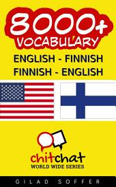 8000+ English - Finnish Finnish - English Vocabulary