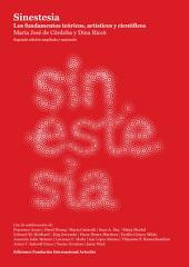 Sinestesia. Los fundamentos teóricos, artísticos y científicos: Segunda edición ebook ampliada y mejorada: Septiembre de 2014