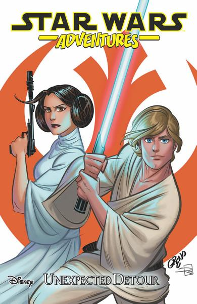 Download Star Wars Adventures  Vol  2   Unexpected Detour Book