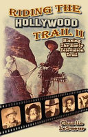 Riding the Hollywood Trail II PDF