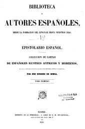 Epistolario espanol: coleccio de cartes de espanoles ilustres antigos y modernes, Volumen 1
