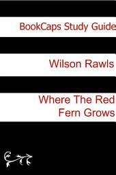 Study Guide: Where the Red Fern Grows