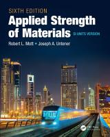 Applied Strength of Materials  Sixth Edition SI Units Version PDF