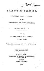 The Analogy of Religion: Natural and Revealed, to the Constitution and Course of Nature