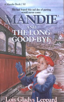 Mandie and the Long Goodbye Book