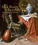 The Silk Road and Beyond