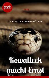Kowalleck macht ernst (Kurzgeschichte, Liebe): Eine Booksnacks-Kurzgeschichte