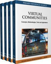 Virtual Communities: Concepts, Methodologies, Tools and Applications: Concepts, Methodologies, Tools and Applications, Volume 1
