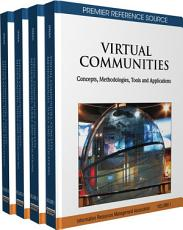 Virtual Communities  Concepts  Methodologies  Tools and Applications PDF