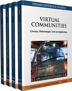 Virtual Communities  Concepts  Methodologies  Tools and Applications PDF
