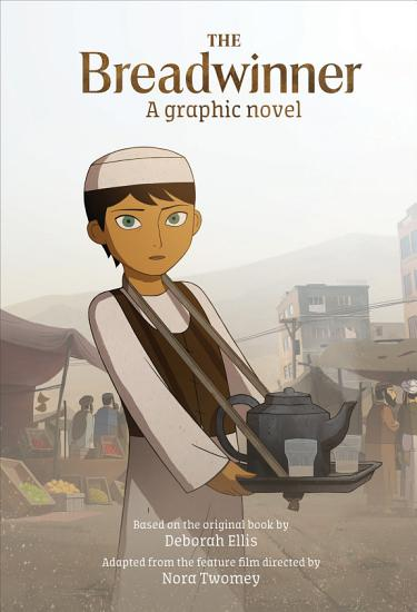 The Breadwinner  A Graphic Novel PDF