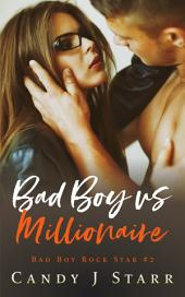 Bad Boy vs Millionaire: Bad Boy Rock Star #2