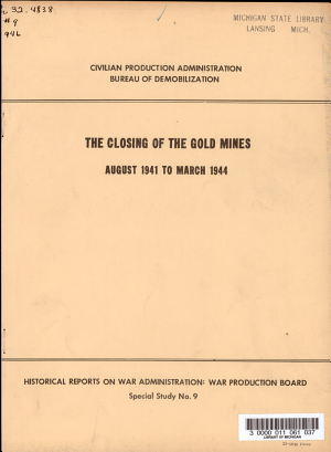 The Closing of the Gold Mines  August 1941 to March 1944