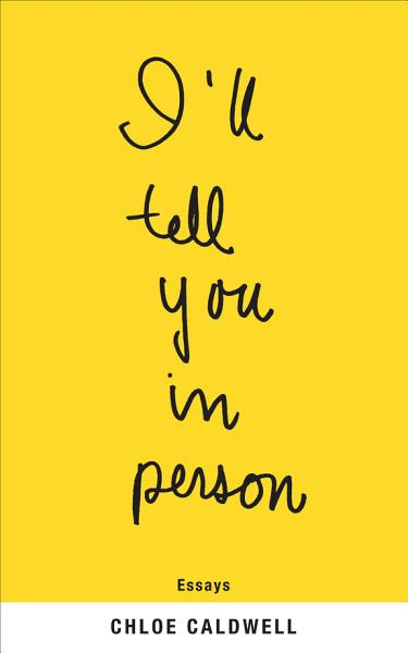 Download I ll Tell You in Person Book