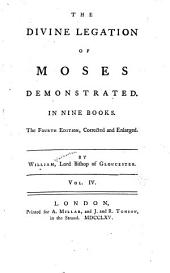 The Divine Legation of Moses Demonstrated: In Nine Books, Volume 4