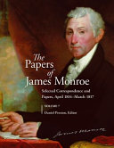 The Papers of James Monroe  Volume 7 PDF