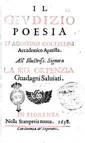 Il giudizio poesia d'Agostino Coltellini accademico Apatista. All'illustriss. signora la sig. Ortenzia Guadagni Saluiati