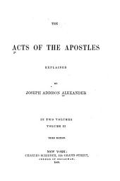 The Acts of the Apostles Explained: Volume 2