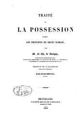Traité de la possession: d'après les principes du droit romain