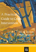 A Practical Guide to Crisis Intervention Book