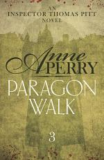Paragon Walk (Thomas Pitt Mystery, Book 3)