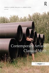 Contemporary Art and Classical Myth PDF