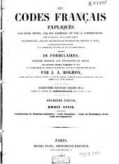 Les codes français expliqués par leurs motifs, par des exemples, et par la jurisprudence: Volume1