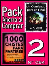 Pack Ahorra al Comprar 2 (Nº 084): 1000 Chistes para partirse & Un Comienzo para un Final