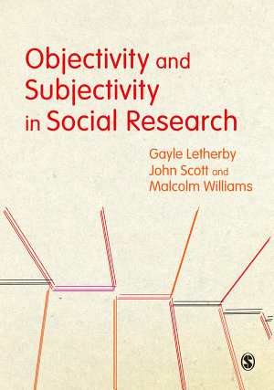 Objectivity and Subjectivity in Social Research PDF