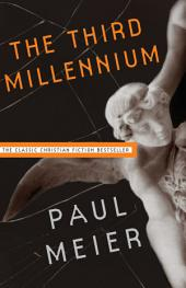 The Third Millennium: The Classic Christian Fiction Bestseller