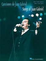 Songs of Juan Gabriel  Songbook  PDF