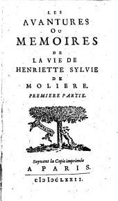Les Avantures, ou memoires de la Vie de Henriette Sylvie de Molière: 1