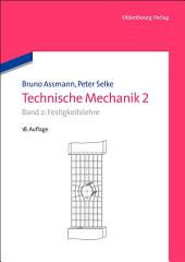 Technische Mechanik 2: Band 2: Festigkeitslehre, Ausgabe 18