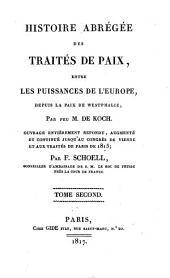 Histoire abrégée des traités de paix entre les puissances de l'Europe, depuis la Paix de Westphalie: Volume2